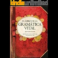 El libro de la gramática vital (Biblioteca de desarrollo personal)
