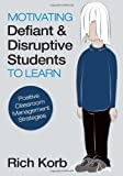 img - for Motivating Defiant and Disruptive Students to Learn: Positive Classroom Management Strategies book / textbook / text book