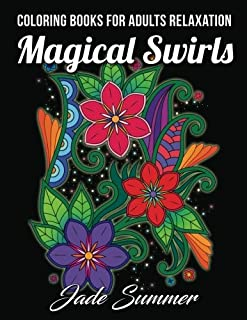 Coloring Books For Adults Relaxation 100 Magical Swirls Book With Fun Easy
