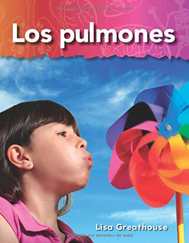 Read Online Los pulmones (Lungs) (Spanish Version) (Science Readers: A Closer Look) (Spanish Edition) pdf epub