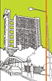 Trellick Tower Notebook, Robin Farquhar, 1840655984