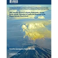 2007 Volcanic Activity in Alaska, Kamchatka, and the Kurile Islands: Summary of Events and Response of the Alaska Volcano Observatory