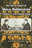 LIFE & GAMES OF AKIVA RUBINSTEIN Vol.1