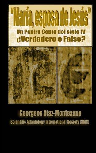 El papiro copto de María, esposa de Jesús ¿Verdadero o Falso?: El primer informe preliminar paleográfico del papiro del supuesto Evangelio de la los medios y en la Santa Sede del Vaticano.