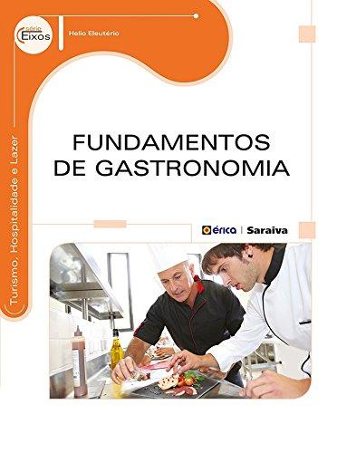 Fundamentos de gastronomia pdf max mauro dias santos for Curso de gastronomia pdf