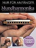 Nur Für Anfänger Mundharmonika Buch+Cd: Lehrmaterial, CD für Mundharmonika (diat./chr.)