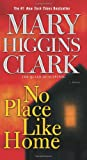 img - for No Place Like Home: A Novel book / textbook / text book