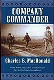 Company Commander by Charles B. MacDonald (2006-11-06)