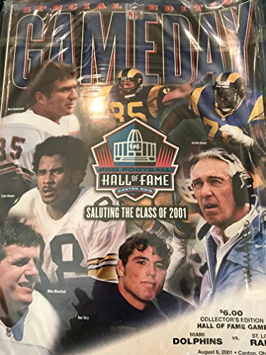 gameday hall of fame magazine special edition august 6 2001 special edition saluting the class of 2001 jack youngblood jackie slater marv levy ron yary mike munchak lynn swann nick buoniconni miami dolphins vs st louis rams