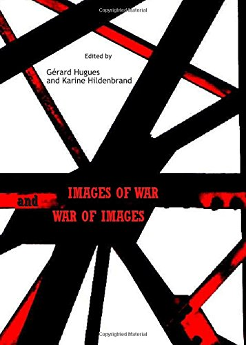 Images of War and War of Images