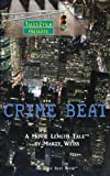 Crime Beat, Marty Weiss, 1935655507