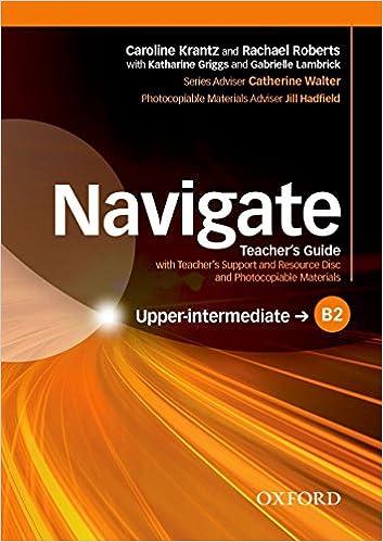 Navigate B2 Upper-intermediate: Teacher's Notes