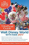 img - for The Unofficial Guide to Walt Disney World with Kids 2017 book / textbook / text book