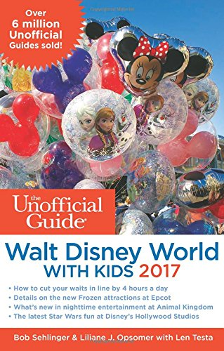 The Unofficial Guide to Walt Disney World with Kids 2017 cover