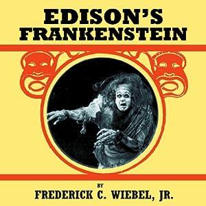 Edison's Frankenstein Audiobook