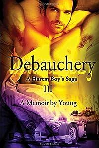 Debauchery (A Harem Boy's Saga)