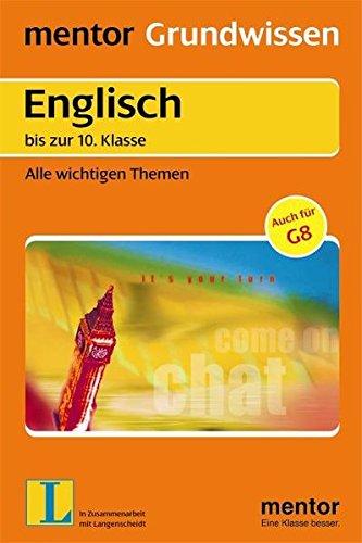 Mentor Grundwissen, Englisch bis zur 10. Klasse. Alle wichtigen Themen (Lernmaterialien)