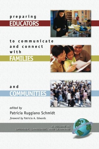 Preparing Educators to Communicate and Connect with Families and Communities (LANGUAGE, LITERACY, AND LEARNING)