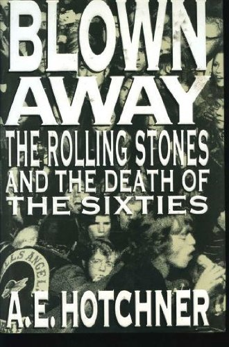 ing Stones and the Death of the Sixties ()