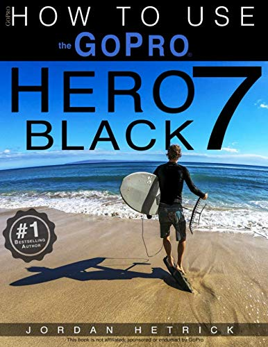 The newest release FROM THE #1 AMAZON BEST SELLING AUTHOR ON GoPro CAMERAS.Specifically for the GoPro HERO 7 BLACK, this is the perfect guide book for anyone who wants to learn how to use the GoPro HERO 7 Black camera to capture unique videos and pho...