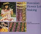 Hawaiian Flower Lei Making (Kolowalu Books (Paperback))