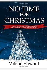 No Time For Christmas Paperback