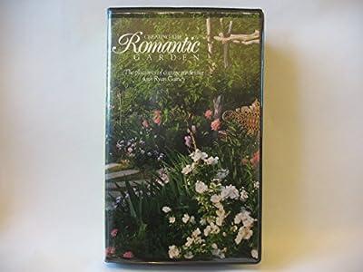 Creating the Romantic Garden, The Pleasures of Cottage Gardening