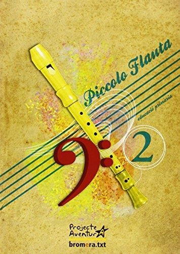 Projecte Aventura, piccolo flauta, 2 Educació Primària