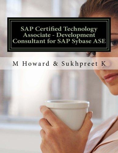SAP Certified Technology Associate - Development Consultant for SAP Sybase ASE