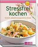 Stressfrei kochen (Minikochbuch): Schnell. abwechslungsreich & lecker