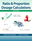 Ratio and Proportion Dosage Calculations, Anthony Giangrasso and Dolores Shrimpton, 0133107205