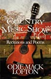 Country Music Show, Odie Mack Lofton, 1451283113