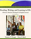 Reading, Writing, and Learning in ESL : A Resource Book, and NEW MyEducationLab, Peregoy, Suzanne F. and Boyle, Owen F., 0132893673