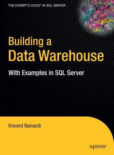 Building a Data Warehouse: With Examples in SQL Server (Expert's Voice) (Voice Server)