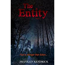 The Entity (Volume 4) (Franklin Kendrick's The Entity)