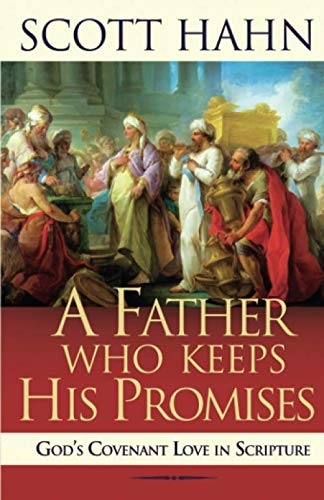 A Father Who Keeps His Promises -