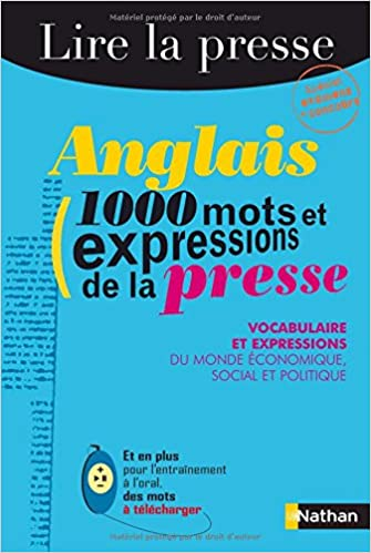 Anglais : 1000 mots et expressions de la presse