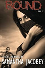 Bound: A New Life Series (Volume 2) Paperback
