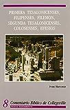 Comentario Biblico de Collegeville: Primera Thesalonicenses, Filipenses, Filemon, segunda Tesalonicenses, Colosenses, Efesios (Spanish Edition)