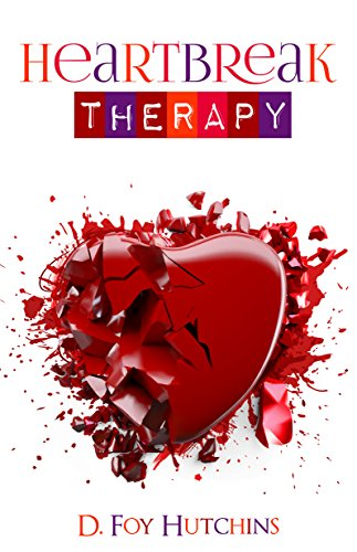 Heartbreak Therapy: Managing the Stress of a Broken Heart, Recovering from Emotional Wounds, Appreciating What You Have, and Loving You Even After Losing Someone Else (Depression After Break Up Of Long Term Relationship)