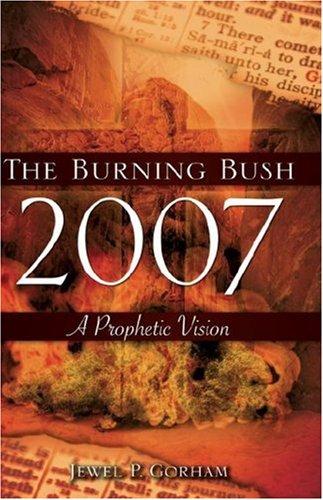 The Burning Bush 2007 pdf