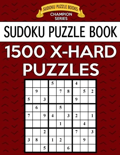 Champions Puzzle (Sudoku Puzzle Book, 1,500 EXTRA HARD Puzzles: Gigantic Bargain Sized Book, No Wasted Puzzles With Only One Level (Sudoku Puzzle Books Champion Series) (Volume 43))