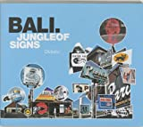 Bali Jungle of Signs, Donald Neuburger, 9063691041