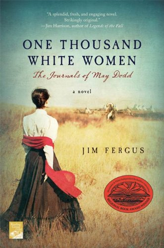 One Thousand White Women: The Journals of May Dodd (One Thousand White Women Series) by [Fergus, Jim]