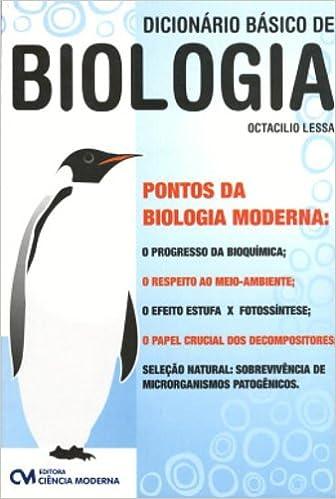 Dicionário Básico de Biologia (Em Portuguese do Brasil): Octacilio Lessa: 9788573935875: Amazon.com: Books