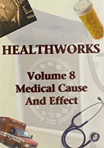 Health Works 8: Medical Cause and Effect