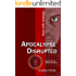 Apocalypse Disrupted: time shift strategy: Robert Curry series