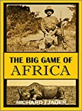 The Big Game of Africa (1910) offers