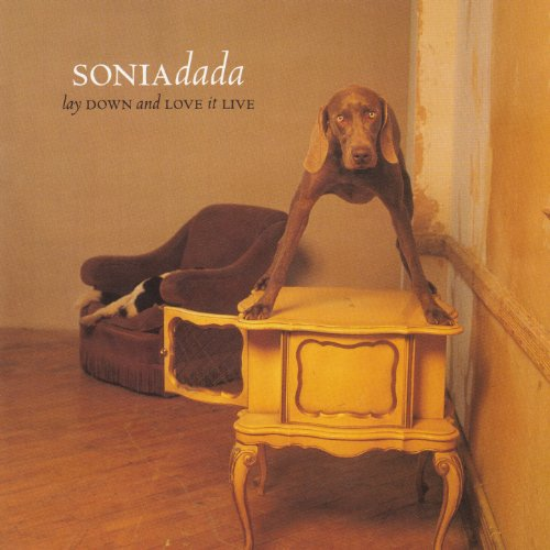 Sonia Dada - Lay Down And Love It Live