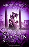 Das Drachenkind (Ein Drachenroman 2) (German Edition)